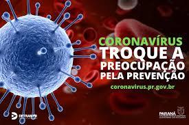 Covid 19 ( Corona Vírus ) – Proteja-se, Ciude-se.